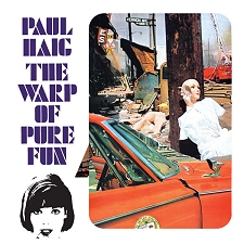 Paul Haig : The Warp of Pure Fun [TWI 669]