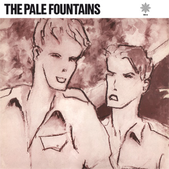 The Pale Fountains / Something On My Mind [TWI 119]