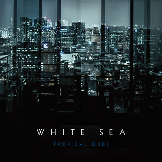 White Sea - Tropical Odds [TWI 1233 CD + LP]