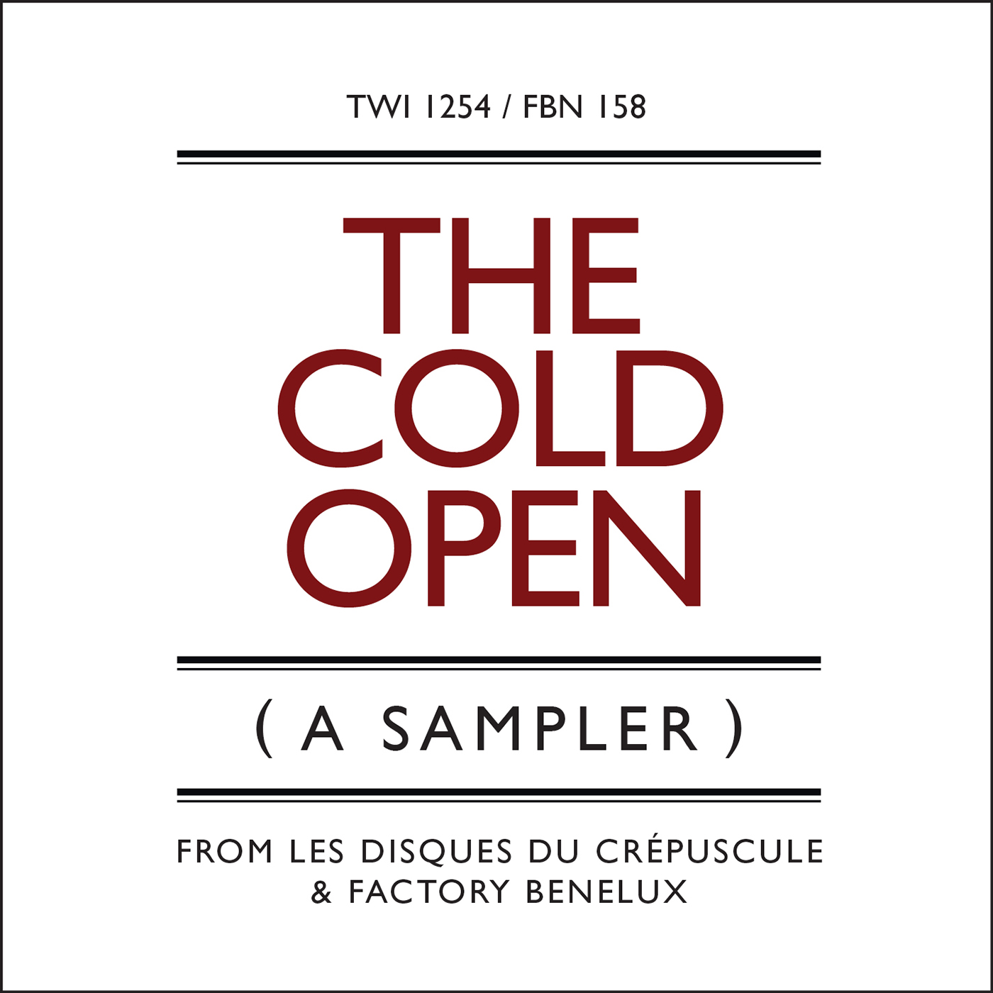 The Cold Open [FBN 158 / TWI 1254]