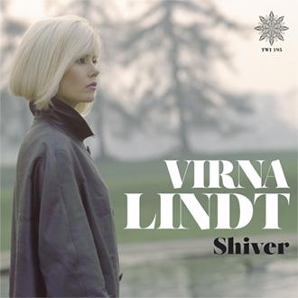 Virna Lindt - Shiver [TWI 195 CD + LP]